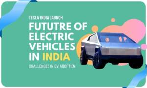 Image of future of electric vehicles in india and the launch of tesla in india